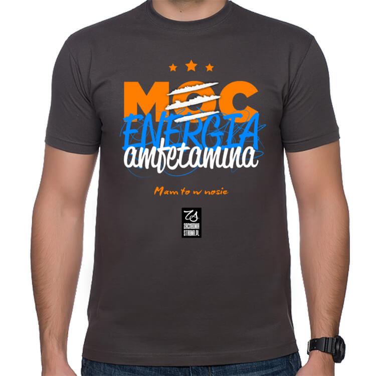 Koszulka męska Moc, energia, amfetamina