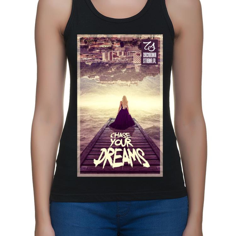 Koszulka Goń swoje marzenia