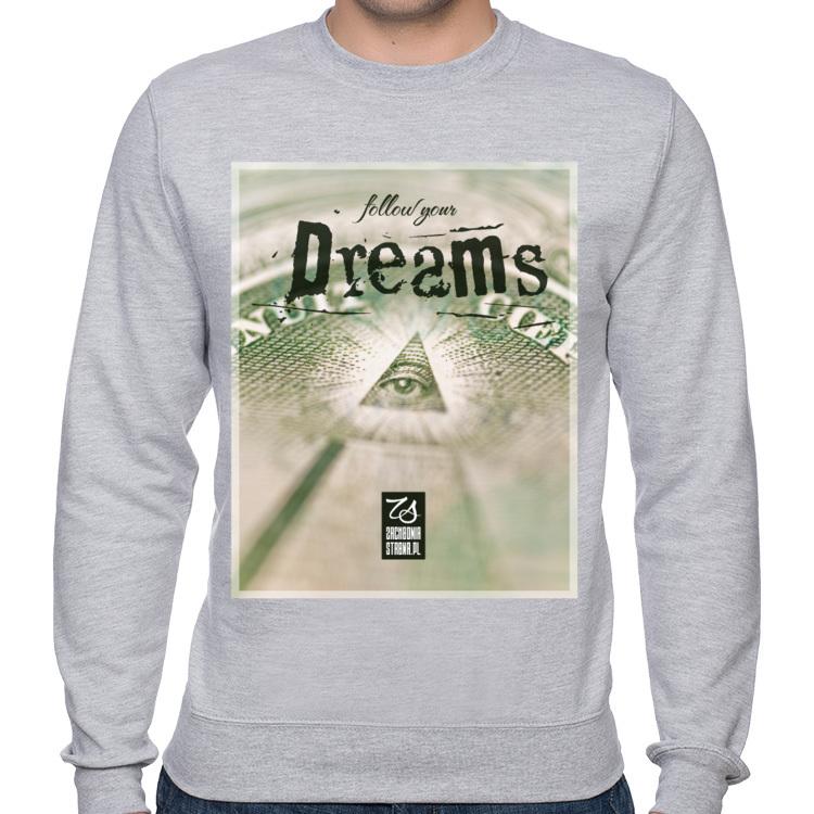 Klasyczna bluza męska Follow your dreams